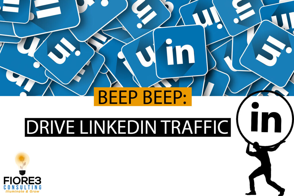 Drive LinkedIn Traffic