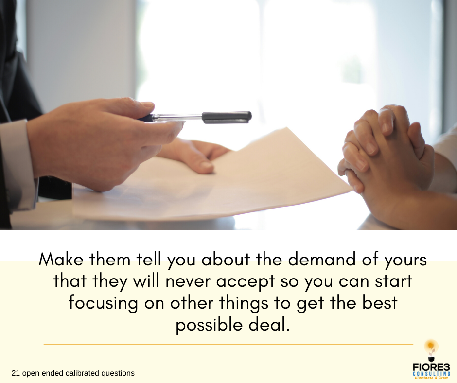 Make them tell you about the demand of yours that they will never accept so you can start focusing on other things to get the best possible deal.