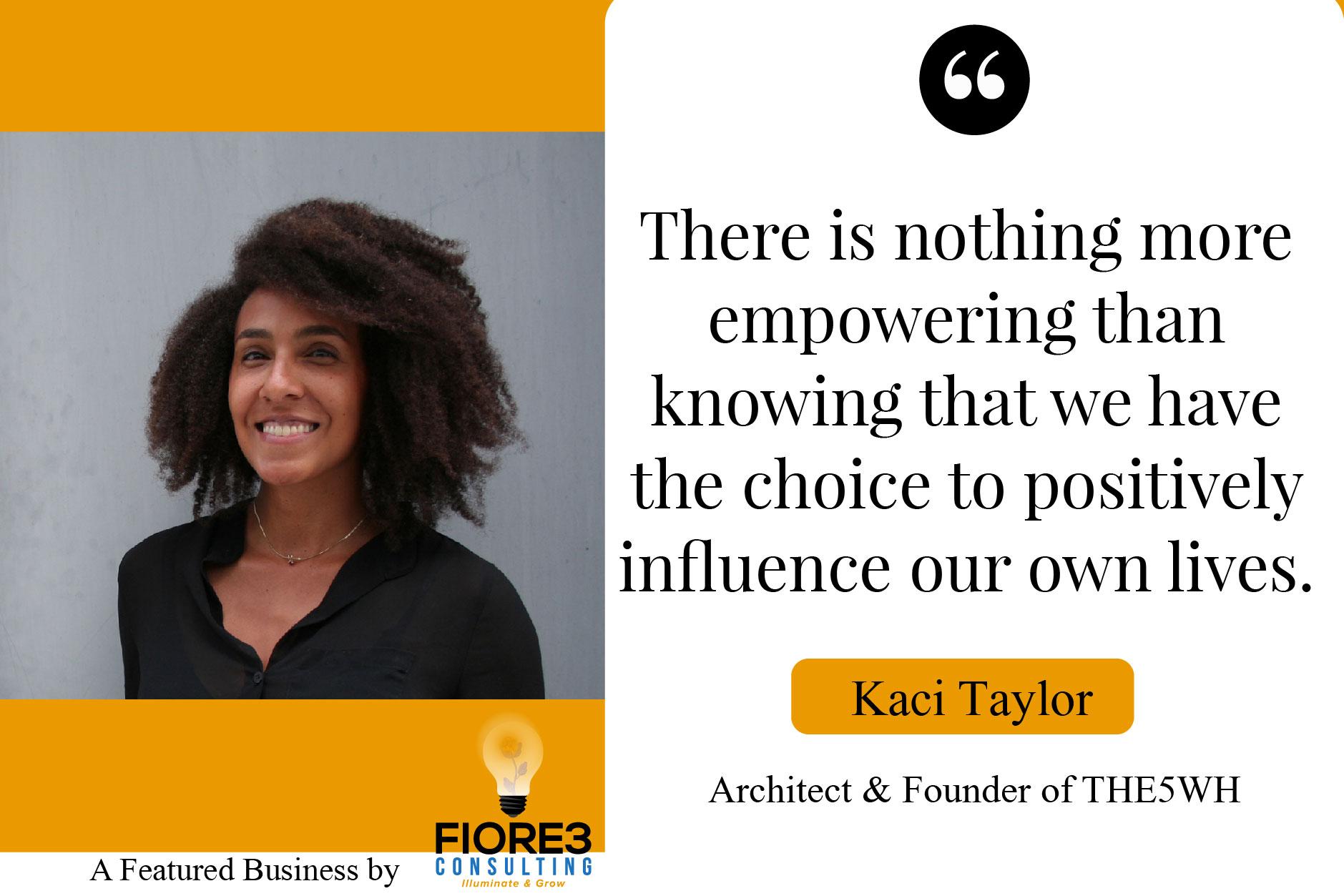Kaci Taylor Quote
