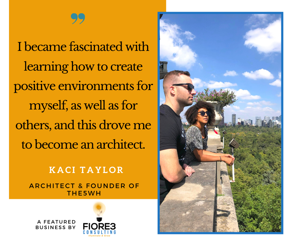 Kaci Taylor quote about hoe she loves architecture